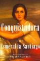 Book cover of Conquistadora