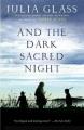 And the dark sacred night : a novel