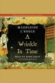 A Wrinkle in Time Time Quintet, Book 1