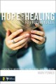 Hope and healing for kids who cut : learning to understand and help those who self-injure