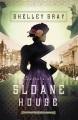 Secrets of Sloane House