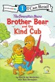 Brother bear and the kind cub