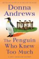 The penguin who knew too much : a Meg Langslow mystery