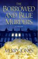 Book cover of THE BORROWED AND BLUE MURDERS