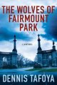 Book cover of THE WOLVES OF FAIRMOUNT PARK