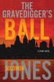 Book cover of THE GRAVEDIGGER'S BALL