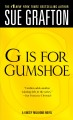 G is for gumshoe : a Kinsey Millhone mystery