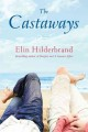 The castaways : a novel