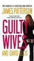 Guilty wives : a novel