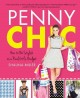Book cover of Penny Chic: How to Be Stylish on a Real Girl's Budget
