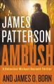 Ambush : a Detective Mchael Bennett thriller