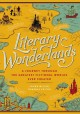 Literary wonderlands : a journey through the greatest fictional worlds ever created