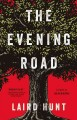 The evening road : a novel