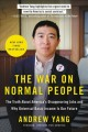 The war on normal people : the truth about America