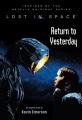 Return to yesterday : an original novel