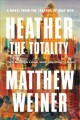 Heather, the totality : a novel