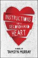 Instructions for a secondhand heart