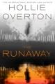 The runaway: a novel