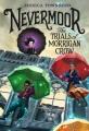 Nevermoor : the trials of Morrigan Crow