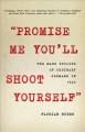 """""""Promise me you'll shoot yourself"""" : the mass suicide of ordinary Germans in 1945"""