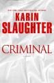 Criminal : a novel
