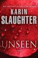Unseen : a novel