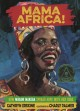 Mama Africa! : how Miriam Makeba spread hope with her song