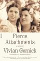 Fierce attachments : a memoir