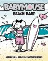 Babymouse : beach babe!