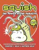 Squish : the power of the parasite