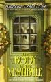 The body in the vestibule : a Faith Fairchild mystery