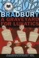 A graveyard for lunatics : another tale of two cities