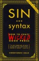 Sin and syntax : how to craft wicked good prose