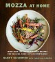 Mozza at home : more than 150 crowd-pleasing recipes for relaxed, family-style entertaining