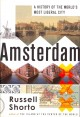 Amsterdam : a history of the world's most liberal city