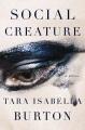 Social creature : a novel