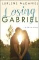 Losing Gabriel : a love story