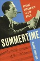 Summertime : George Gershwin's life in music