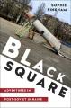 Black square : adventures in post-Soviet Ukraine