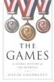 The games : a global history of the Olympics