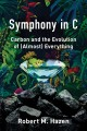 Symphony in C : carbon and the evolution of (almost) everything