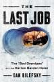 "The last job : the ""bad grandpas"" and the Hatton Garden heist"