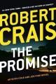 The promise : an Elvis Cole and Joe Pike novel