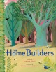 The home builders