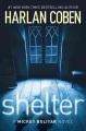 Shelter : a Mickey Bolitar novel