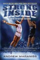 Strong inside : the true story of how Perry Wallace broke college basketball's color line