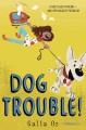 Dog trouble!