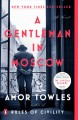 A gentleman in Moscow [electronic resource]