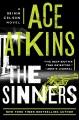 The sinners : a Quinn Colson novel
