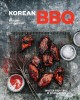 Korean BBQ : master your grill in seven sauces